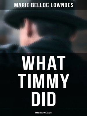 cover image of What Timmy Did (Mystery Classic)