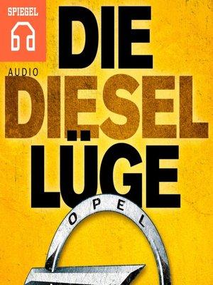 cover image of Die Diesellüge
