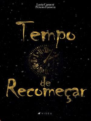 cover image of Tempo de recomeçar
