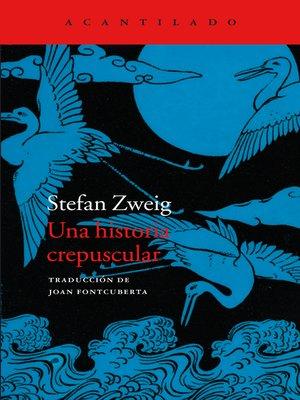 cover image of Una historia crepuscular