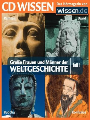 cover image of Teil 01: Ramses II, König David, Buddha, Konfuzius
