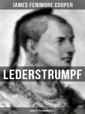 cover image of Lederstrumpf (Kompletter Romanzyklus)