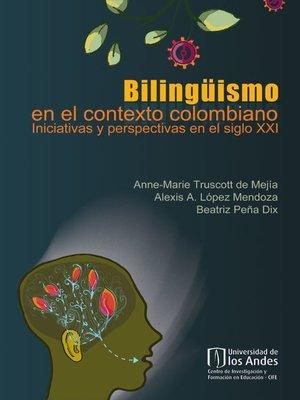 cover image of Bilingüismo en el contexto colombiano
