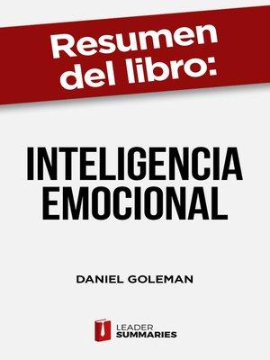 """cover image of Resumen del libro """"Inteligencia Emocional"""" de Daniel Goleman"""