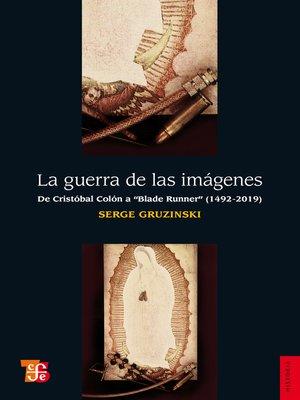 cover image of La guerra de las imágenes