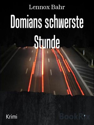 cover image of Domians schwerste Stunde