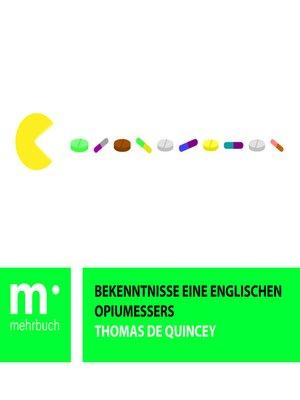 cover image of Bekenntnisse eines englischen Opiumessers