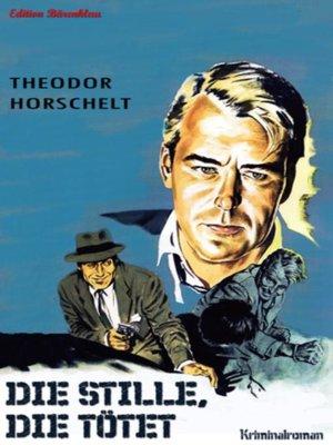 cover image of Die Stille, die tötet