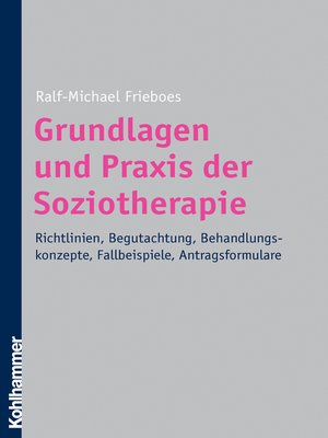 cover image of Grundlagen und Praxis der Soziotherapie