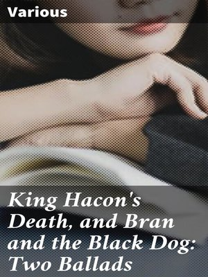 cover image of King Hacon's Death, and Bran and the Black Dog