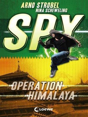 cover image of SPY (Band 3)--Operation Himalaya
