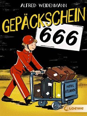 cover image of Gepäckschein 666