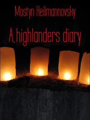 cover image of A highlanders diary