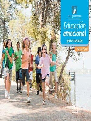 cover image of Educación emocional de tweens