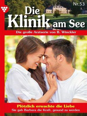cover image of Die Klinik am See 53 – Arztroman