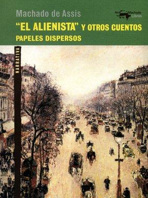 """cover image of """"El alienista"""" y otros cuentos"""
