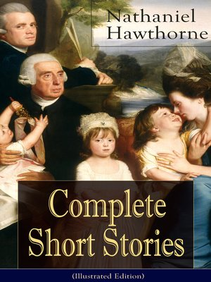 cover image of Complete Short Stories of Nathaniel Hawthorne (Illustrated Edition)