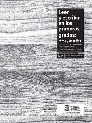 cover image of Leer y escribir en los primeros grados