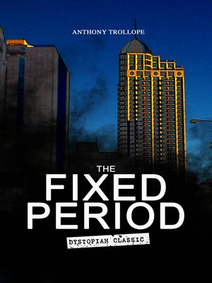 cover image of THE FIXED PERIOD (Dystopian Classic)