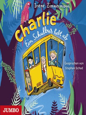 cover image of Charlie. Ein Schulbus hebt ab