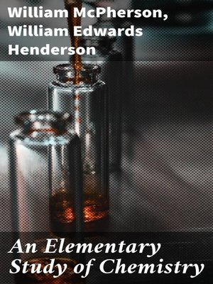 cover image of An Elementary Study of Chemistry