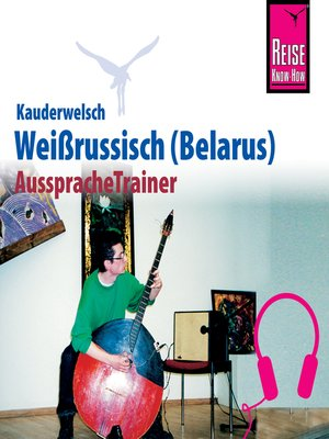 cover image of Reise Know-How Kauderwelsch AusspracheTrainer Weissrussisch (Belarus)