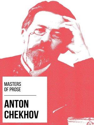 cover image of Masters of Prose--Anton Chekhov