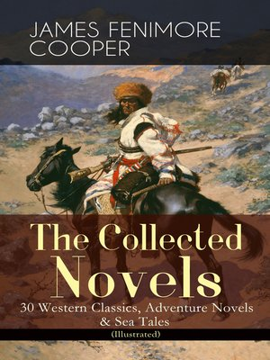 cover image of The Collected Novels of James Fenimore Cooper