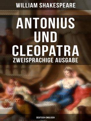 cover image of Antonius und Cleopatra (Zweisprachige Ausgabe