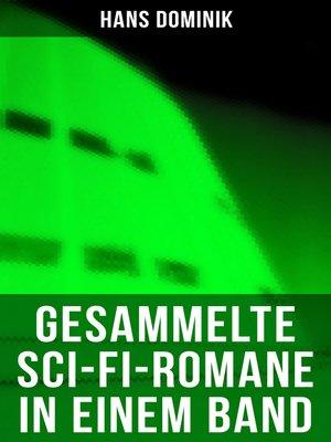 cover image of Gesammelte Sci-Fi-Romane in einem Band