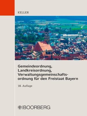 cover image of Gemeindeordnung, Landkreisordnung,  Verwaltungsgemeinschaftsordnung für  den Freistaat Bayern
