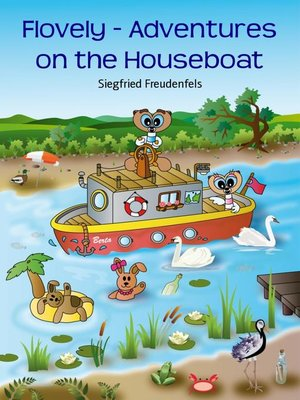 cover image of Flovely--Adventures on the Houseboat