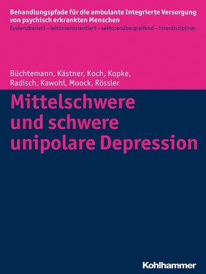 cover image of Mittelschwere und schwere unipolare Depression