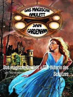 cover image of Das magische Amulett #127