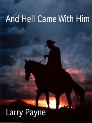 cover image of And Hell Came With Him