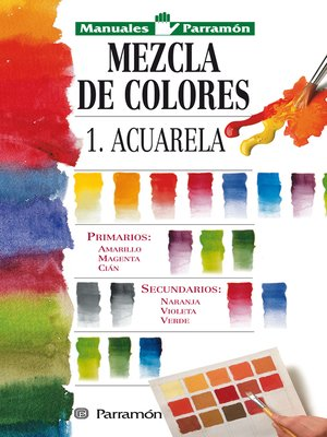 cover image of Mezcla de colores: 1: Acuarela