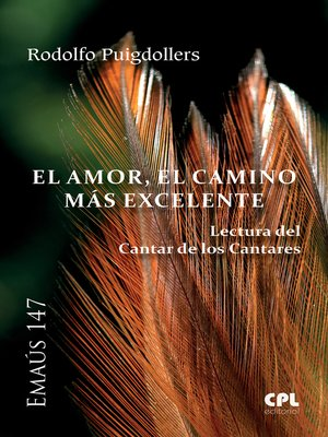 cover image of El Amor, el camino más excelente