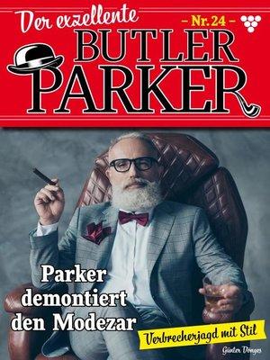cover image of Der exzellente Butler Parker 24 – Kriminalroman