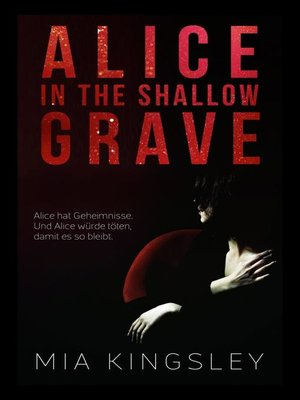 cover image of Alice In the Shallow Grave
