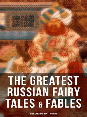The greatest russian fairy tales fables with original the greatest russian fairy tales fables with original illustrations fandeluxe Images