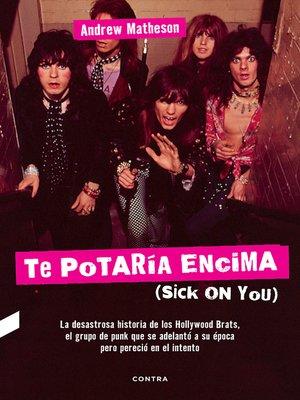 cover image of Te potaría encima