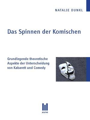 cover image of Das Spinnen der Komischen