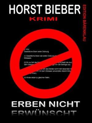 cover image of Erben nicht erwünscht