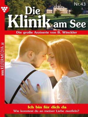 cover image of Die Klinik am See 43 – Arztroman