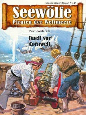 cover image of Seewölfe--Piraten der Weltmeere 45