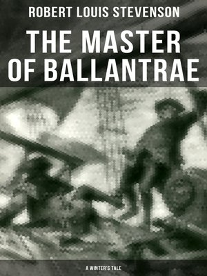 cover image of The Master of Ballantrae (A Winter's Tale)