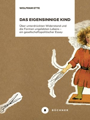cover image of Das eigensinnige Kind