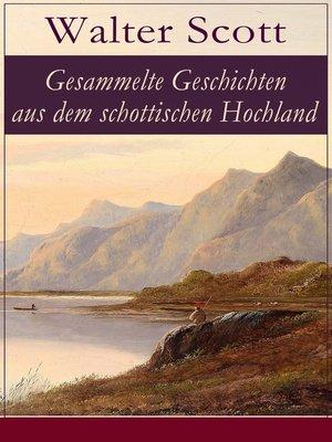 cover image of Gesammelte Geschichten aus dem schottischen Hochland