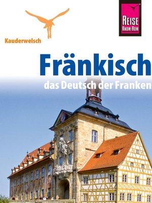 cover image of Reise Know-How Kauderwelsch Fränkisch--das Deutsch der Franken