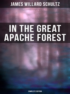 cover image of In the Great Apache Forest (Complete Edition)